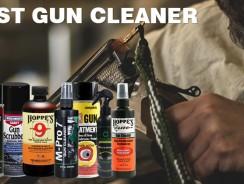 Best Gun Cleaner/Gun Cleaning Solvent